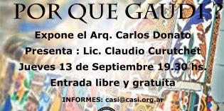 Conferencia – ¿Por qué Gaudí ?