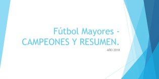 Fútbol Mayores – CAMPEONES Y RESUMEN.
