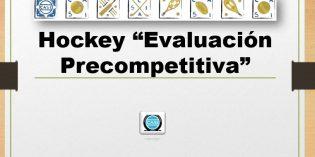 Hockey – Evaluación Precompetitiva 2019
